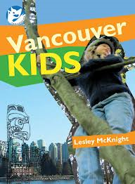 Vancouver Kids by Lesley McKnight