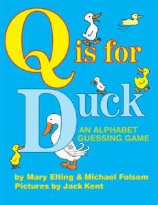 Q is for Duck - by Mary Elting
