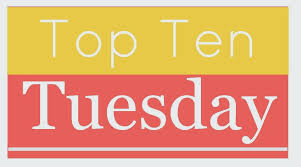 The Broke and the Bookish : · Top Ten Tuesday